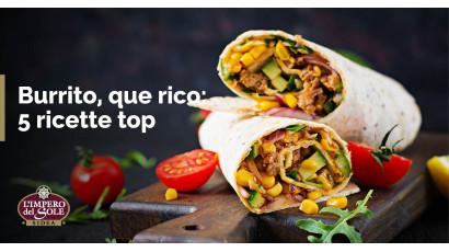 Burrito, que rico: 5 ricette top